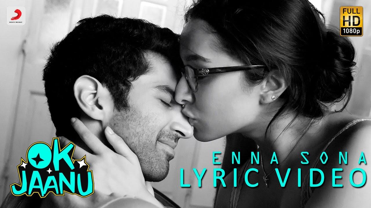 Download Enna Sona – Lyric Video | Shraddha Kapoor | Aditya Roy Kapur | A.R. Rahman | Arijit Singh