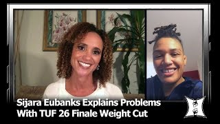 Sijara Eubanks Explains Weigh-Cut Issues That Forced Her Out Of TUF 26 Title Fight