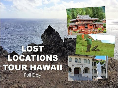 LOST HAWAII - LOST LOCATIONS TOUR - LOST REUNION 2017