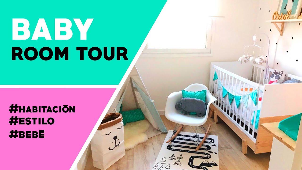 BABY ROOM TOUR | HABITACIÓN BEBÉ ORIOL | ESTILO NÓRDICO - YouTube