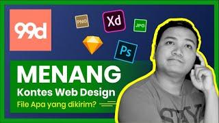Menang Kontes Web Design di 99design , File Apa Saja yang Dikirim?
