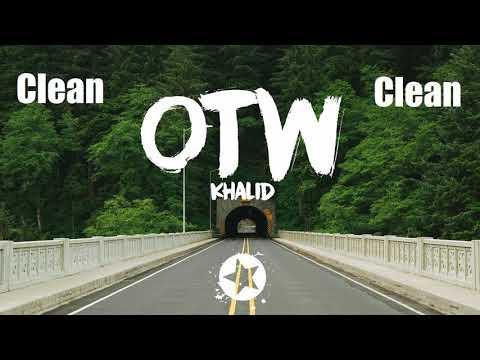 Khalid - OTW (BEST Clean Mix) Ft. 6LACK, Ty Dolla $ign