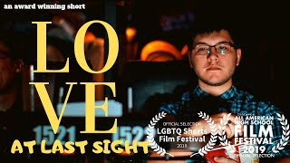 Love at Last Sight | An award winning Short