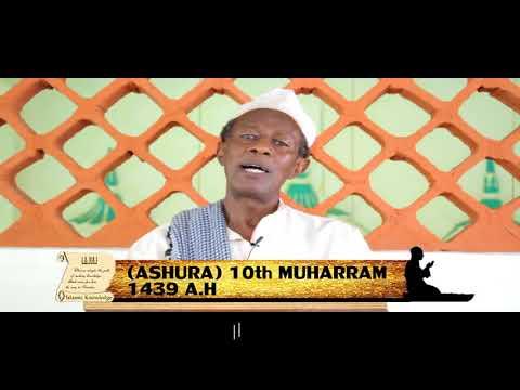 mawaidha ya dini ya kiislamu- ASHURAA (10th Muharram 1439 ah) na Shaffy Yakub