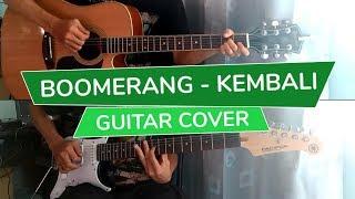 vuclip Boomerang - Kembali   Gitar Cover