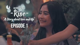 Video #RiseTheSeries - Episode 1 download MP3, 3GP, MP4, WEBM, AVI, FLV Desember 2017