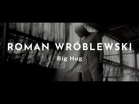 Roman Wróblewski - Big Hug