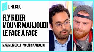 Maxime Nicolle alias Fly Rider - Mounir Mahjoubi : le face à face - C l'hebdo - 26/01/2019