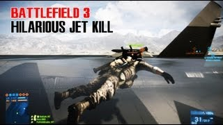 Battlefield 3 Hilarious Jet Kill! - Nowhere Is Safe!