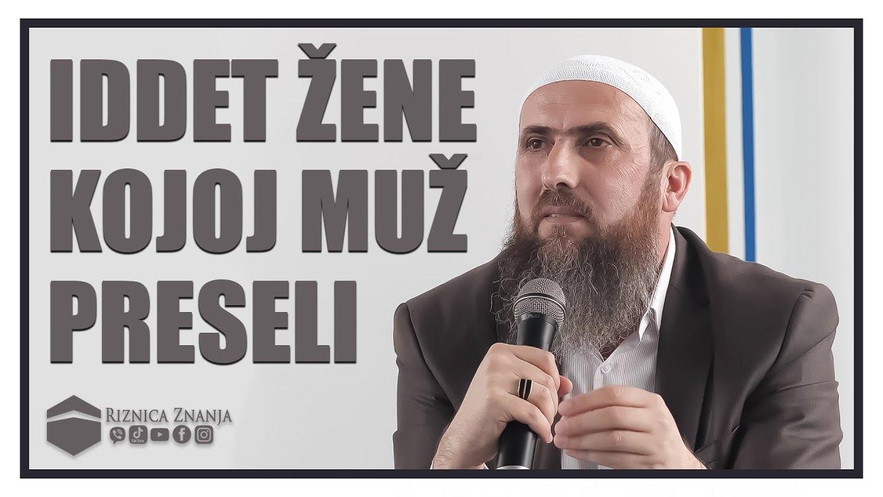 Download Nedžad ef. Hasanović - Iddet žene kojoj muž preseli / 073 ⁴ᵏ Riznica Znanja