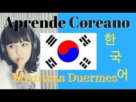 Aprender Coreano Mientras Duermes // 100 Frases Coreanas B�sicas // Subt�tulos