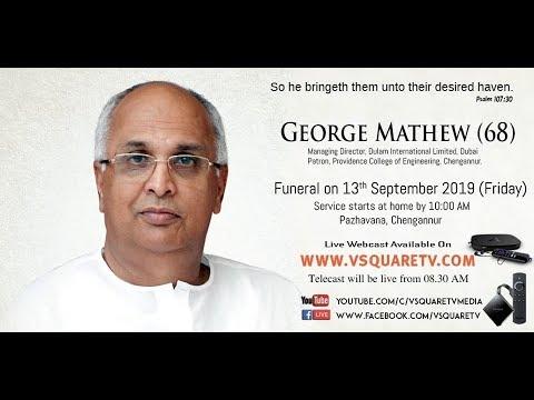 Funeral Service Of George Mathew (68) Pazhavana, Chengannur