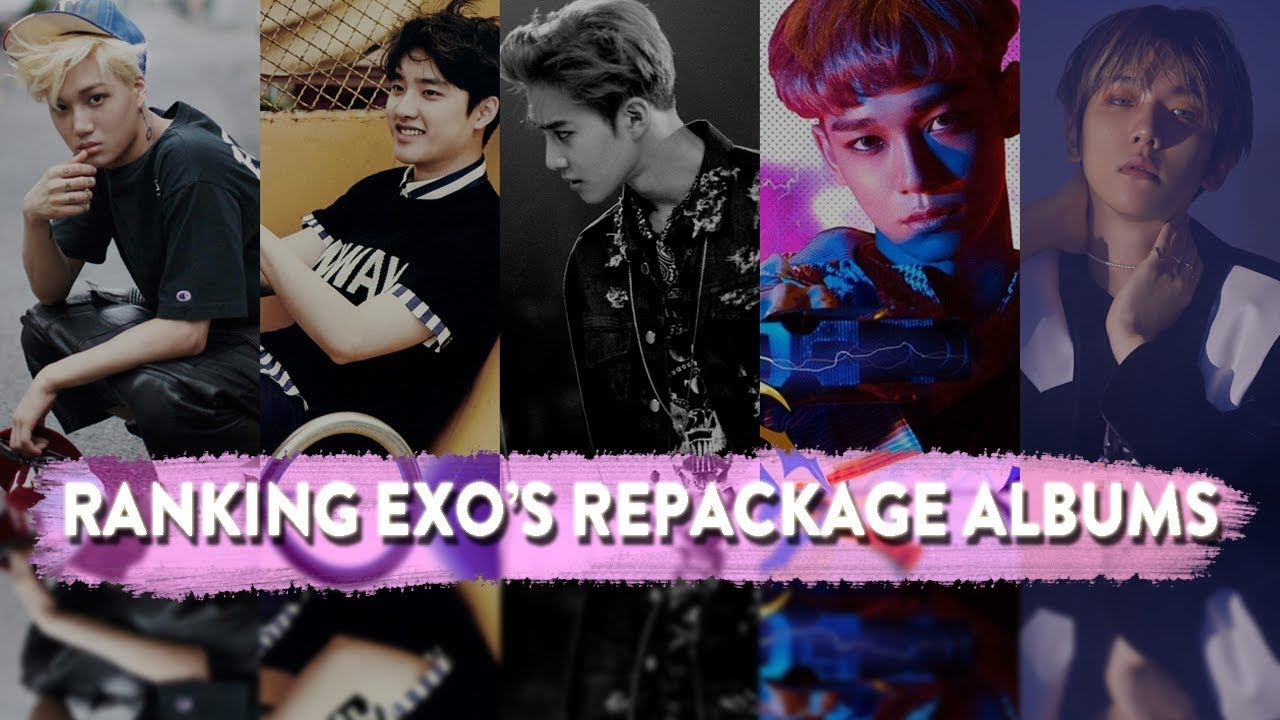 RANKING EXO's REPACKAGES