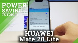 HUAWEI Mate 20 Lite Power Saving Mode / Enable Battery Saver