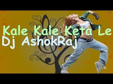 Kale Kale Keta Le (Full Bass Mix) Nepali Dance Remix  Dj AshokRaj Remix