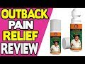 Outback Pain Relief Review | Best Pain Relief Cream