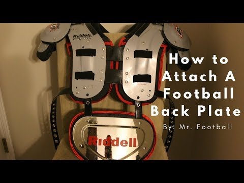 How to Attach a Football Back Plate