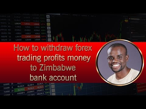 how-to-withdraw-forex-trading-profits-money-to-zimbabwe-bank-account