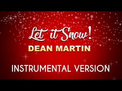 Let it Snow - Dean Martin (Instrumental Karaoke Version)