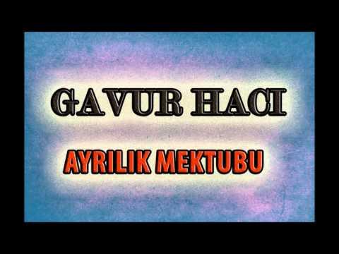 Gavur Hacı - Güllücan (Deka Müzik)