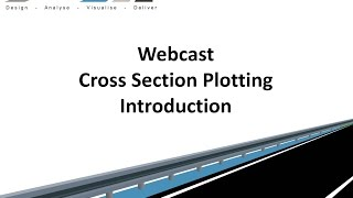 Civil Site Design - Webcast - Cross Section Plotting Introduction