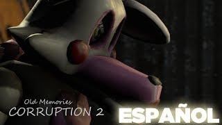 [FNAF SFM] Old Memories Season/Temporada  3 Episodio  6 - Corruption 2 Español By Abby SFM