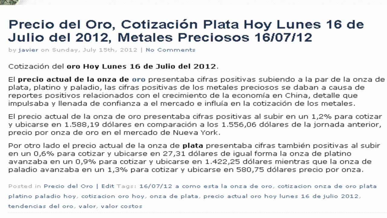 Precio Cotización Del Oro Y Plata Hoy Lunes 16 De Julio 2017