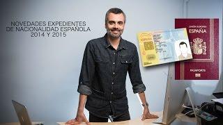 Novedades expedientes de nacionalidad 2014 y 2015