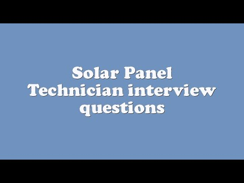 Solar Panel Technician interview questions