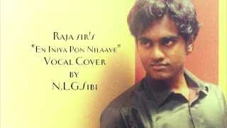 Download Hindi Video Songs - En Iniya Pon Nilaave Cover By N.L.G.Sibi