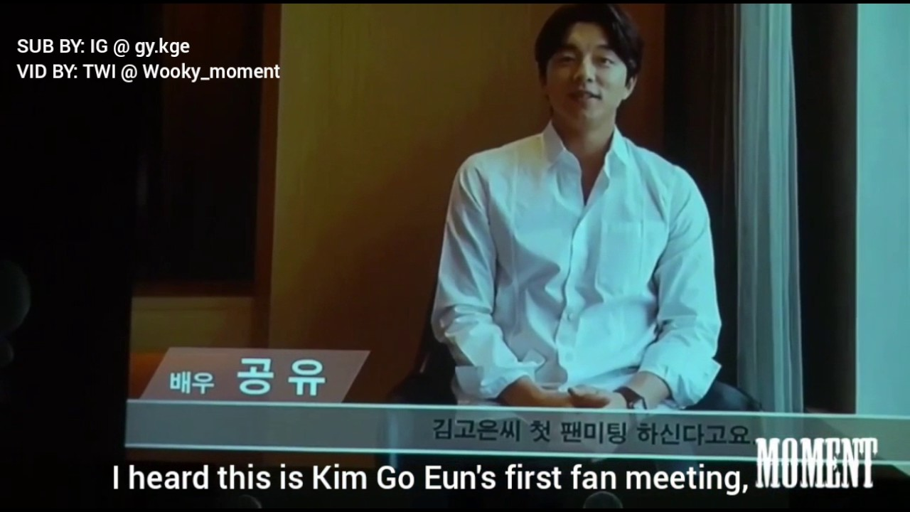 052117 Gong Yoo's Video Message for Kim Go Eun on her 1st Fan Meeting