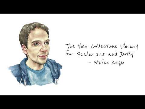 The New Collections Library for Scala 2.13 and Dotty—Stefan Zeiger