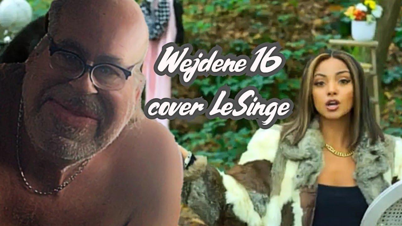 Download Wejdene 16 cover LeSinge @WejdeneOfficiel