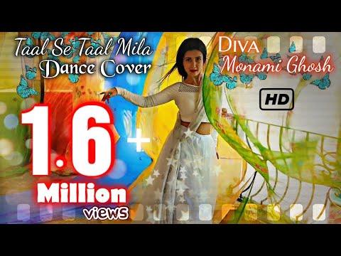 TAAL SE TAAL MILA    MONAMI GHOSH    DANCE COVER   BENGALI ACTRESS