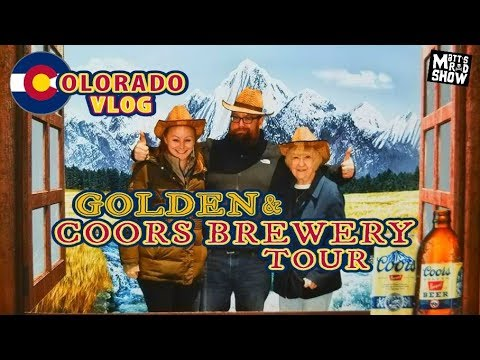 Colorado Vlog - Coors Brewery Tour 2018 - Golden Colorado