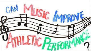 Repeat youtube video Can Music Improve Athletic Performance?