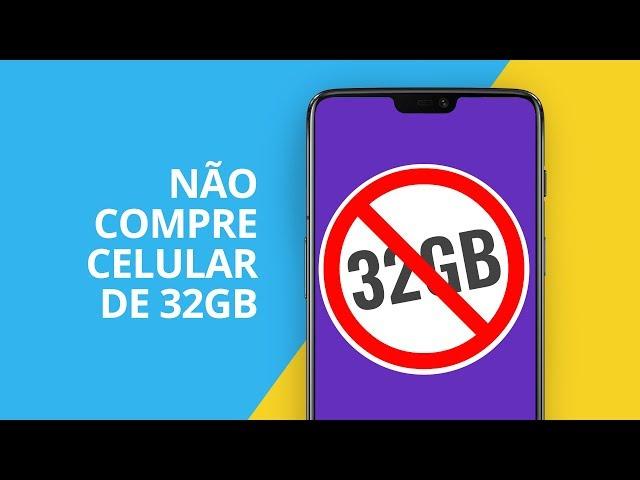 NÃO compre CELULAR de 32GB [ESPECIAL]