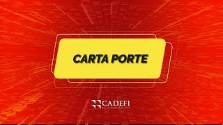 Cadefi    Carta Porte   Septiembre