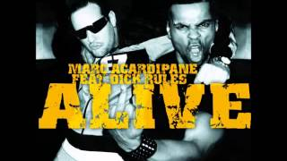 Marc Acardipane feat. Dick Rules - Alive (Extended Play)