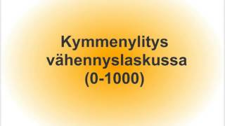 Kymmenylitys yhteen-  ja vähennyslaskussa (0-1000)