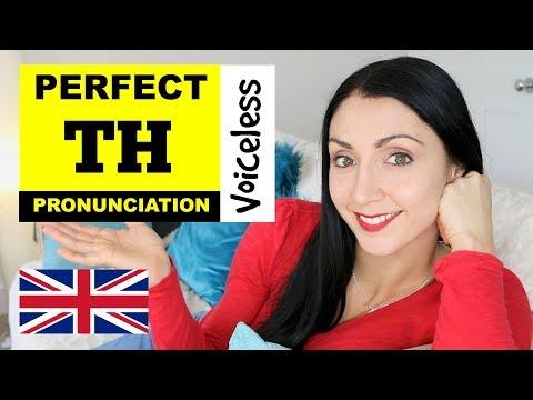 Perfect TH Pronunciation | British English Pronunciation Lesson | Voiceless TH Sound