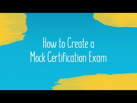 How to Create a Mock Certification Exam