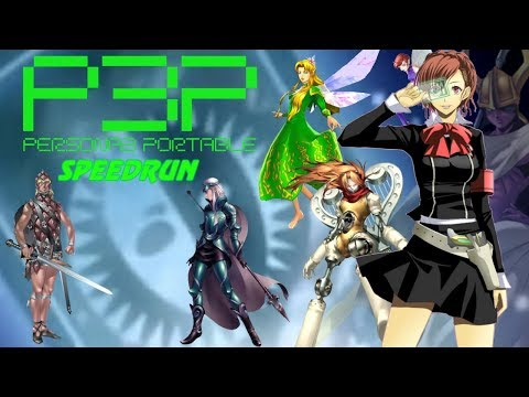 Persona 3 Portable Speed Run: Normal True Ending FeMc 11:30:10