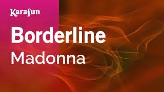 Karaoke Borderline - Madonna *