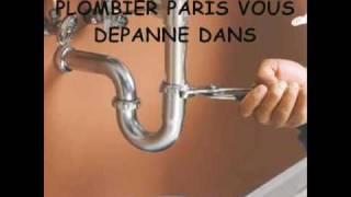 PLOMBIER PARIS,0800 50 20 26 INTERVIENT EN 1H(plombier paris dépannage en urgence Paris et région parisienne, intervention plomberie pour fuite,degorgement,debouchage canalisations etc dans paris ..., 2009-10-20T16:21:16.000Z)