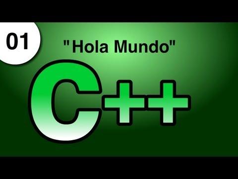 "Tutorial C++ - 1. ""Hola Mundo"""