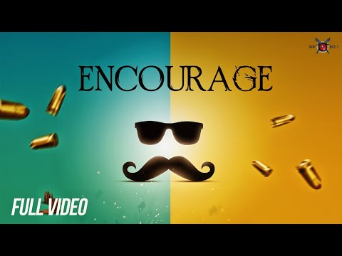 Encourage (Full Video) Elly Mangat I Latest Punjabi Songs 2018