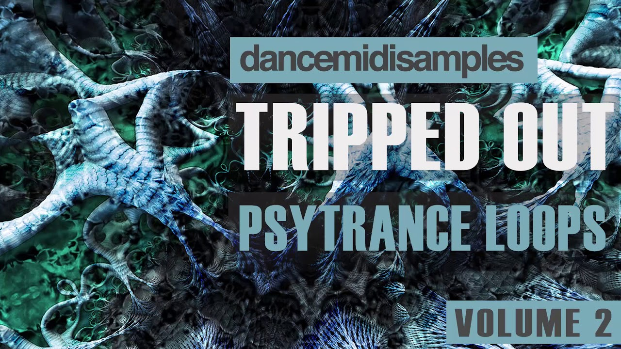 Tripped Out Psytrance Loops Vol 2 Demo