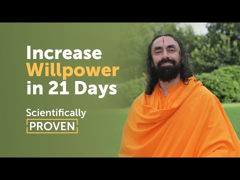 Increase your Willpower in 21 Days - The Scientifically Proven Technique | Swami Mukundananda