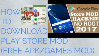 HOW TO DOWNLOAD PLAY STORE MOD (FREE MOD PAID APK/GAMES)